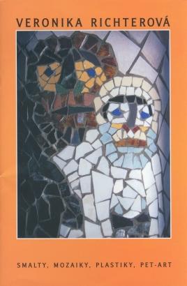 Veronika Richterová: Smalty, mozaiky, plastiky, pet-art