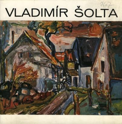 Vladimír Šolta: Obrazy, kresby, keramika