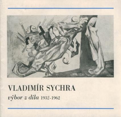 Vladimír Sychra: Výbor z díla 1932 - 1962