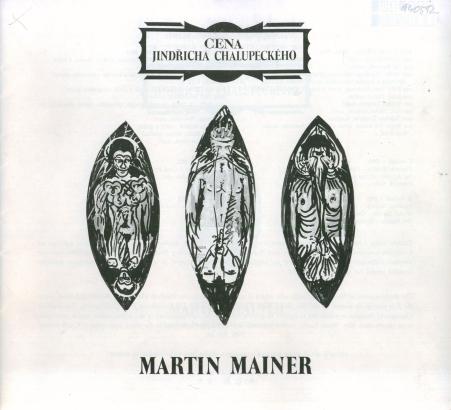 Martin Mainer: Cena Jindřicha Chalupeckého za rok 1993