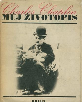 Chaplin, Charles - Můj životopis