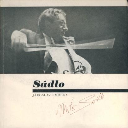 Smolka, Jaroslav - Miloš Sádlo