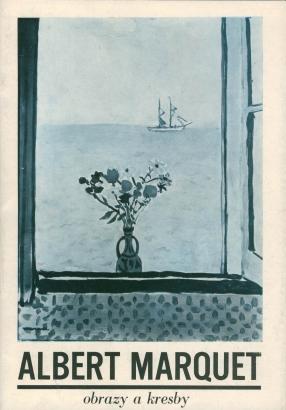 Albert Marquet (1875-1947): Obrazy a kresby ze sbírky Muzea krásných umění v Bordeaux