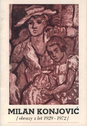 Milan Konjović: Obrazy z let 1929 - 1972