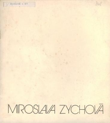 Miroslava Zychová: Obrazy / kresby / grafika / keramika