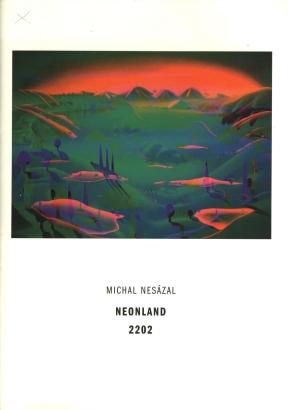 Michal Nesázal: Neoland 2202