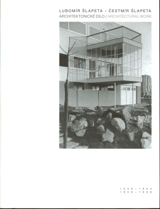 Lubomír Šlapeta 1908-1983, Čestmír Šlapeta 1908-1999: Architektonické dílo / Architectural work