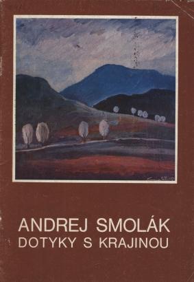 Andrej Smolák: Dotyky s krajinou