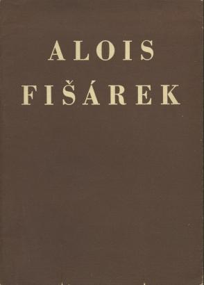 Obrazy a kresby Aloise Fišárka