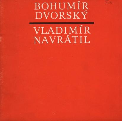 Bohumír Dvorský, Vladimír Navrátil: Tvorba z let 1945 / 1975