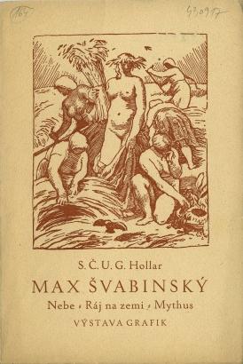 Max Švabinský: Nebe - Ráj na zemi - Mythus