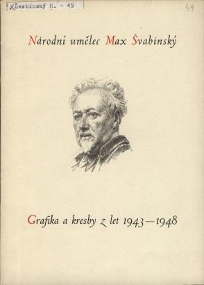 Národní umělec Max Švabinský: Grafika a kresby z let 1943 - 1948