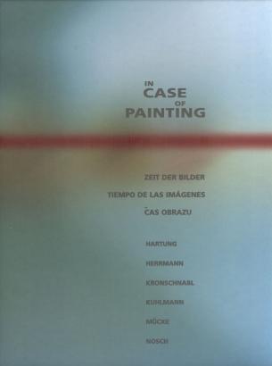 In Case of Painting / Zeit der Bilder / Tiempo de las Imágenes / Čas obrazu