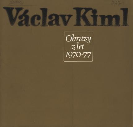 Václav Kiml: Obrazy z let 1970 - 77