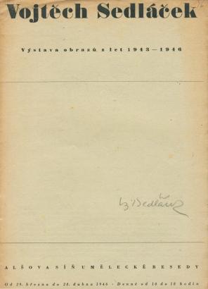 Vojtěch Sedláček. Výstava obrazů z let 1943 - 1946