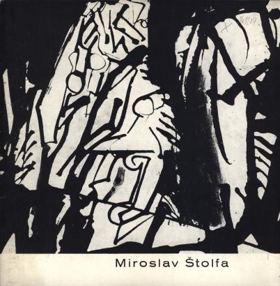 Miroslav Štolfa: Malby a kresby z let 1960-1980