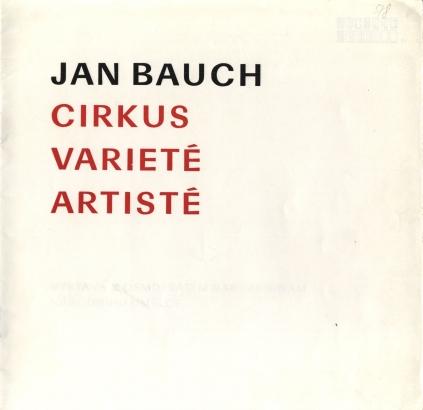 Jan Bauch: Cirkus, varieté, artisté