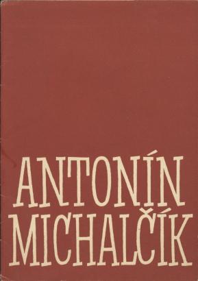 Obrazy a kresby Ant. Michalčíka