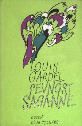 Gardel, Louis - Pevnost Saganne