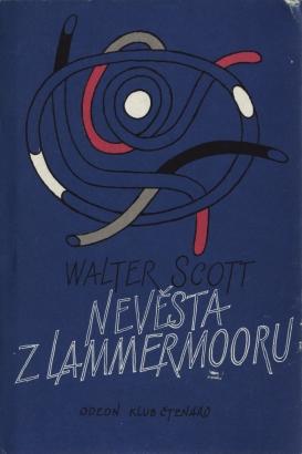 Scott, Walter - Nevěsta z Lammermooru
