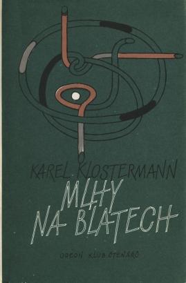 Klostermann, Karel - Mlhy na blatech