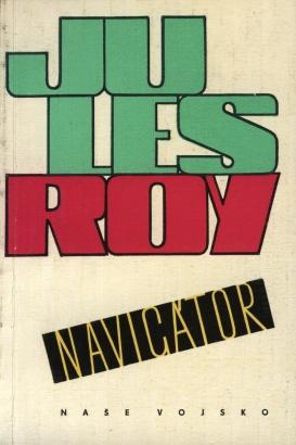 Roy, Jules - Navigátor