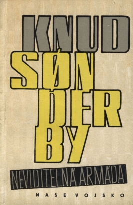 Sonderby, Knud - Neviditelná armáda