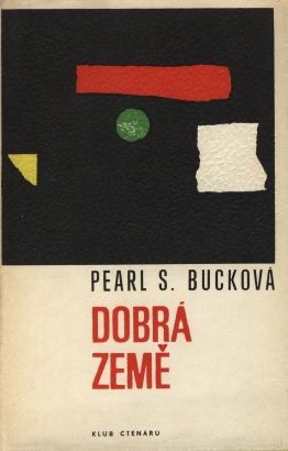 Buck, Pearl - Dobrá země