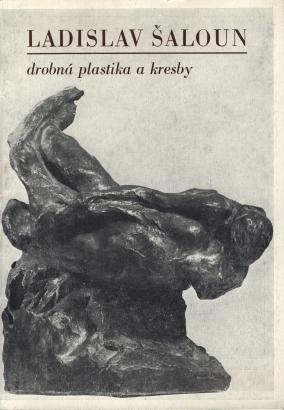 Ladislav Šaloun: Drobná plastika a kresby