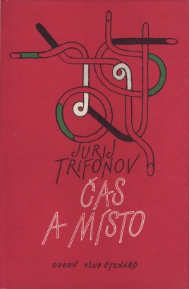 Trifonov, Jurij - Čas a místo