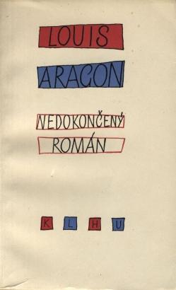 Aragon, Louis - Nedokončený román