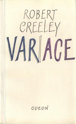 Creeley, Robert - Variace