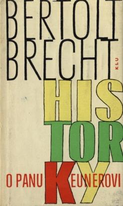 Brecht, Bertolt - Historky o panu Keunerovi