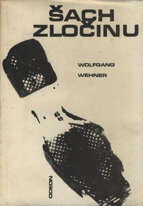 Wehner, Wolfgang - Šach zločinu