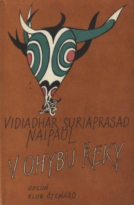 Naipaul, Vidiadhar - V ohybu řeky