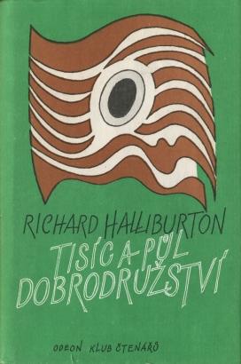 Halliburton, Richard - Tisíc a půl dobrodružství