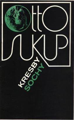 Otto Sukup: Kresby, sochy
