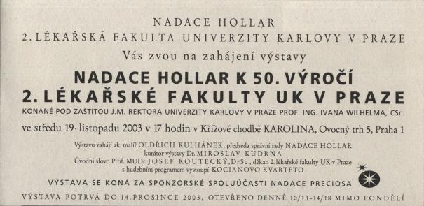 Nadace Hollar k 50. výročí 2. lékařské fakulty UK v Praze