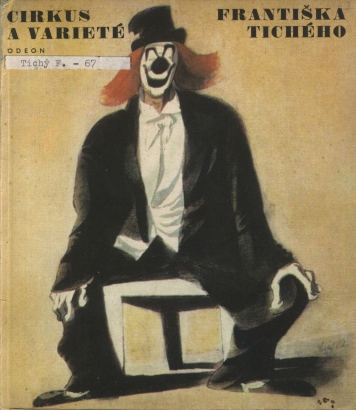 Dvořák, František - Cirkus a varieté Františka Tichého