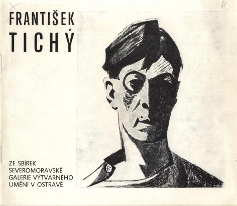 František Tichý: Obrazy - kresby - grafika
