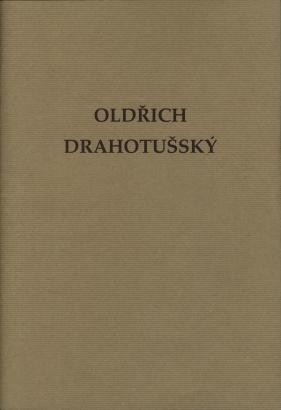 Oldřich Drahotušský: Život a dílo