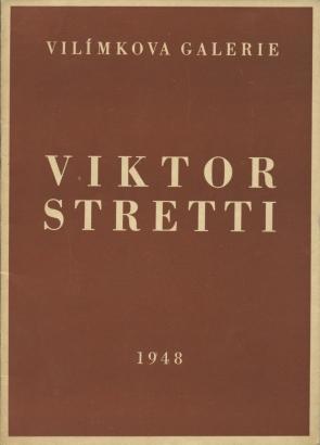 Obrazy Viktora Strettiho