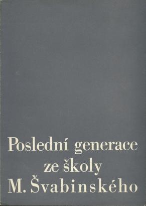 Poslední generace ze školy M. Švabinského