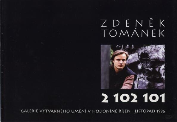 Zdeněk Tománek: 2 102 101