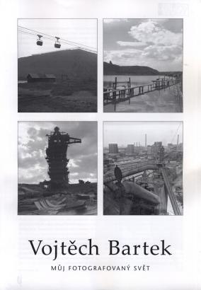 Vojtěch Bartek: Můj fotografovaný svět