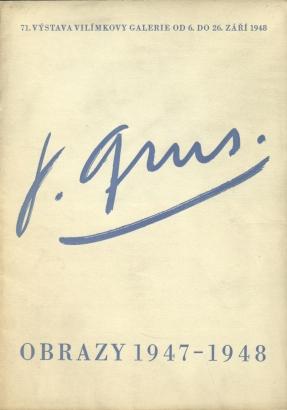 Jaroslav Grus: Obrazy 1947-1948