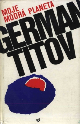 Titov, German - Moje modrá planeta