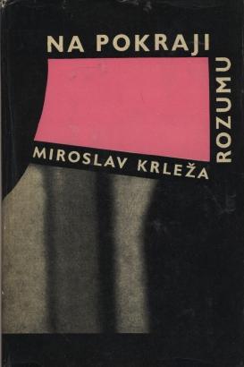 Krleža, Miroslav - Na pokraji rozumu