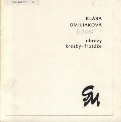 Klára Omiliaková: Obrazy - kresby - frotáže