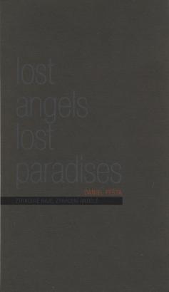 Daniel Pešta: Ztracené ráje, ztracení andělé